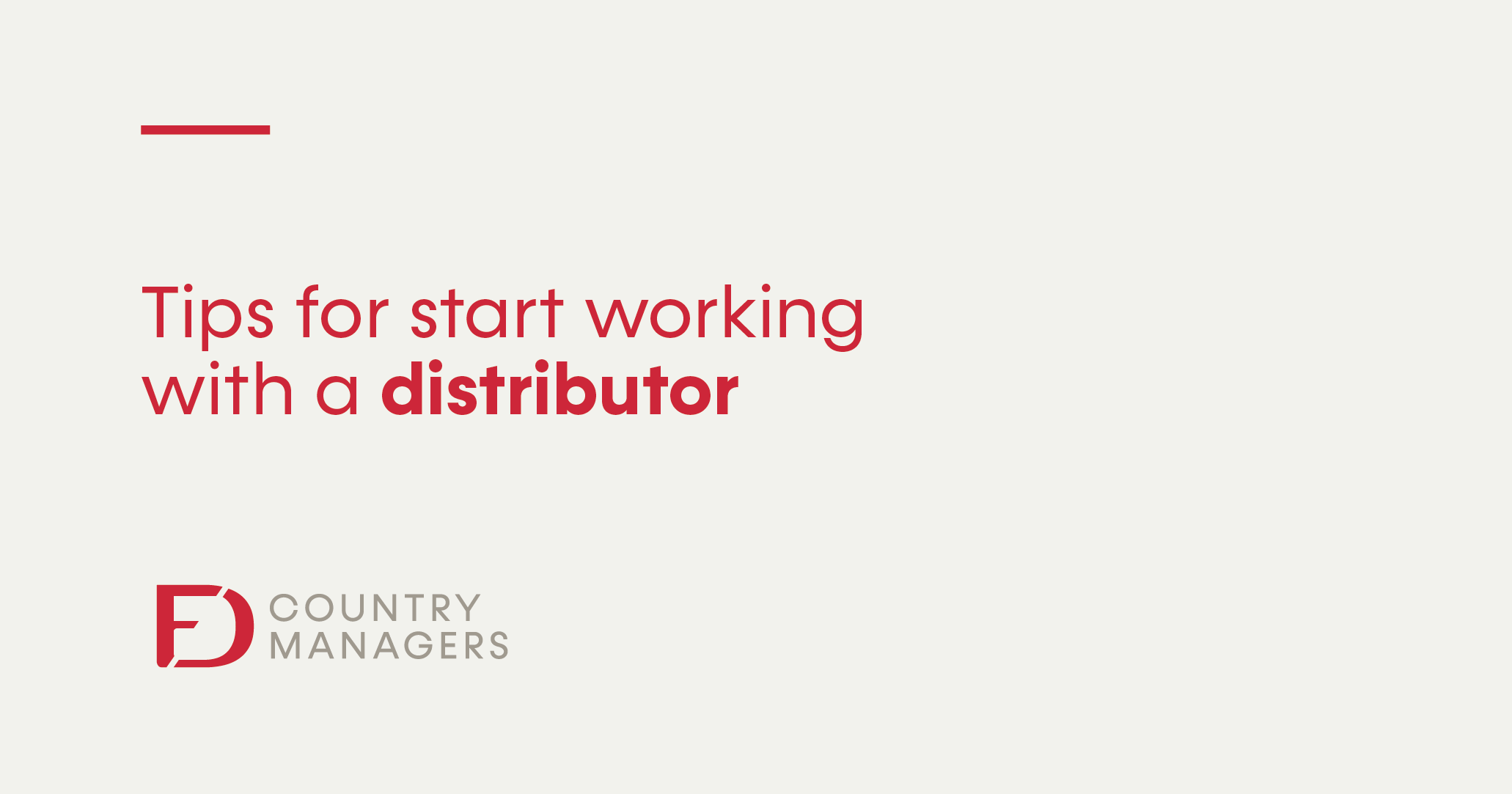 Tips for start working with a distributor